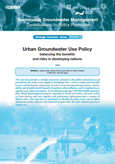 Urban Groundwater Use Policy - balancing the benefits and risks in developing nations