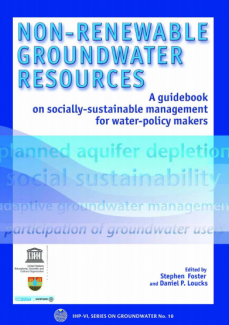 Non-Renewable Groundwater Resources - A guidebook on socially-sustainable use for water policy-makers