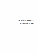 The Water Module: Educator guide