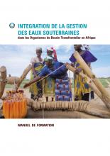 Manuel de Formation: Integration de la Gestion des Eaux Souterraines