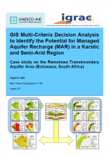 GIS-Multi Criteria Decision Analysis to identify the potential for Managed Aquifer Recharge (MAR) in a Karstic and Semi-Arid region - Case study on Ramotswa Transboundary Aquifer Area (RTAA) (Botswana and South Africa)